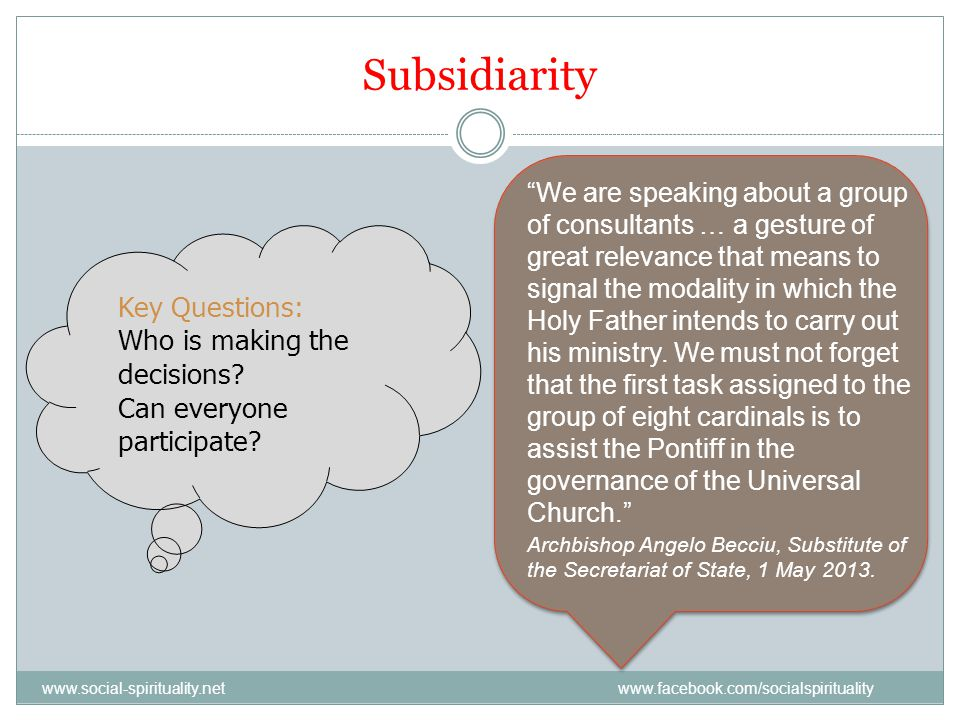Subsidiarity Key Questions: Who is making the decisions