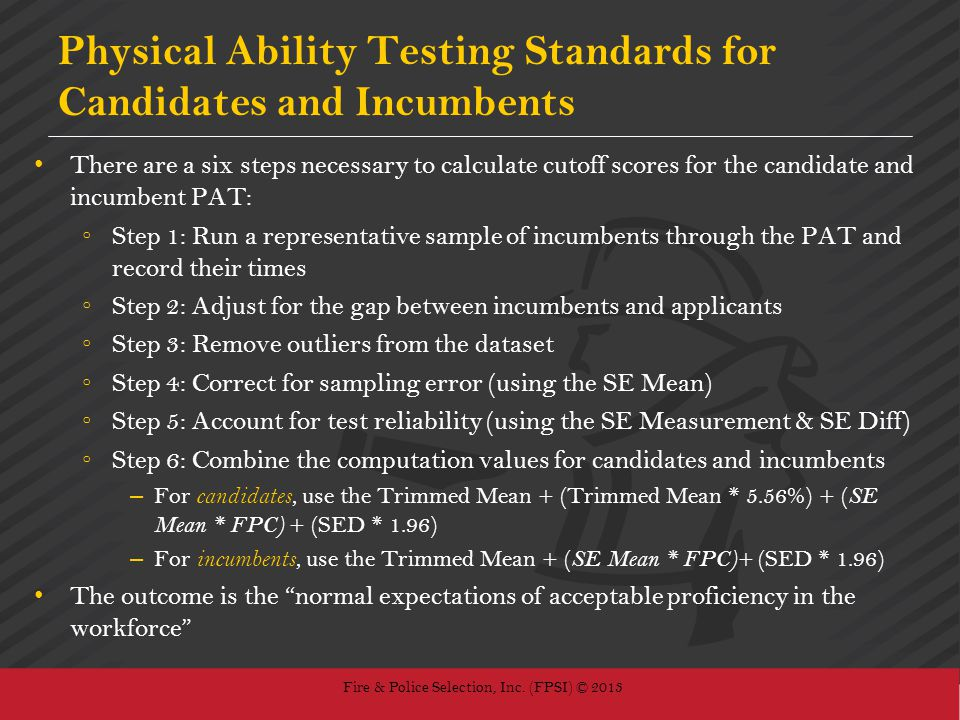 Physical Ability Testing Standards for Candidates and Incumbents