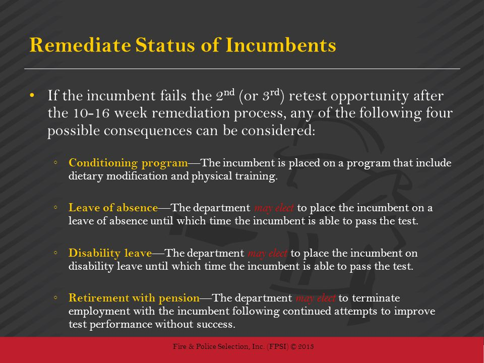 Remediate Status of Incumbents