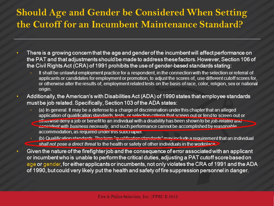 Should Age and Gender be Considered When Setting the Cutoff for an Incumbent Maintenance Standard