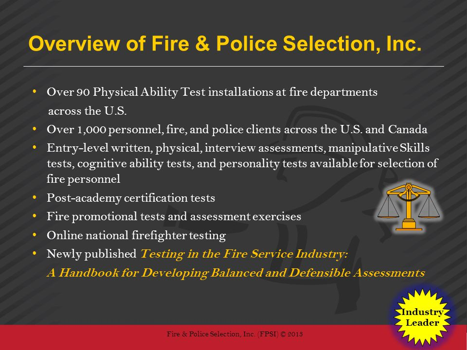 Overview of Fire & Police Selection, Inc.