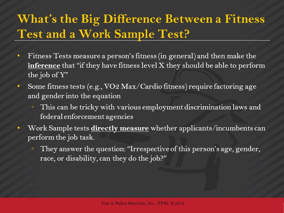 What's the Big Difference Between a Fitness Test and a Work Sample Test