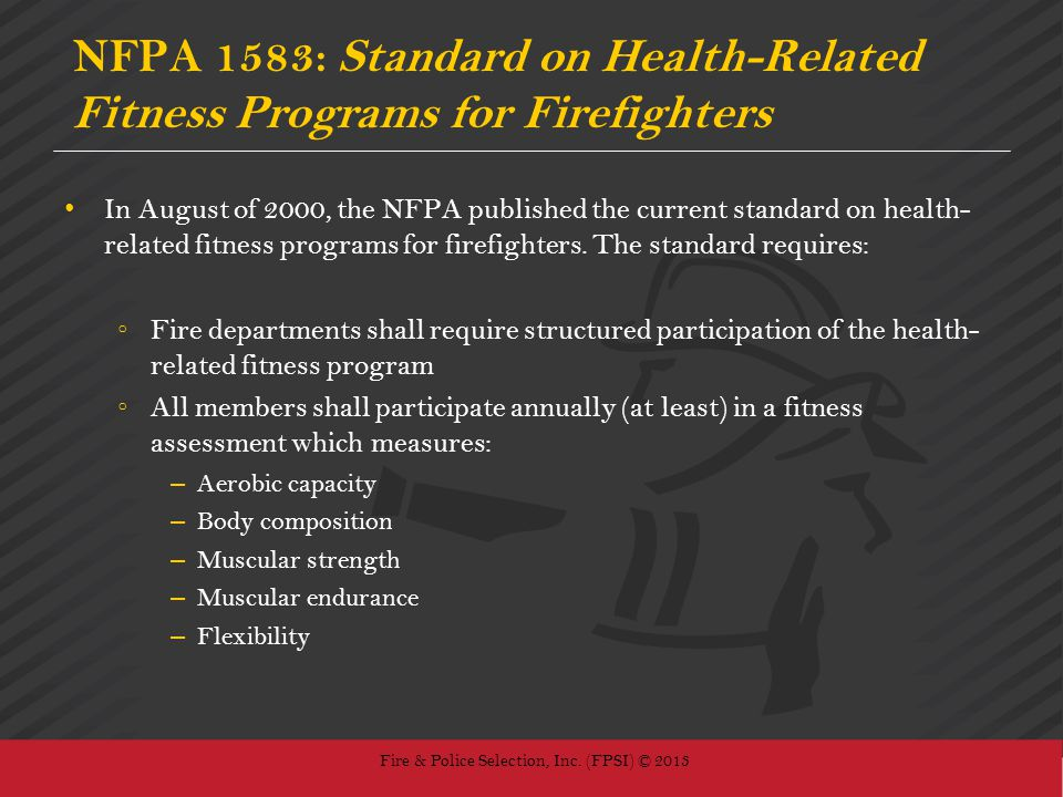 NFPA 1583: Standard on Health-Related Fitness Programs for Firefighters
