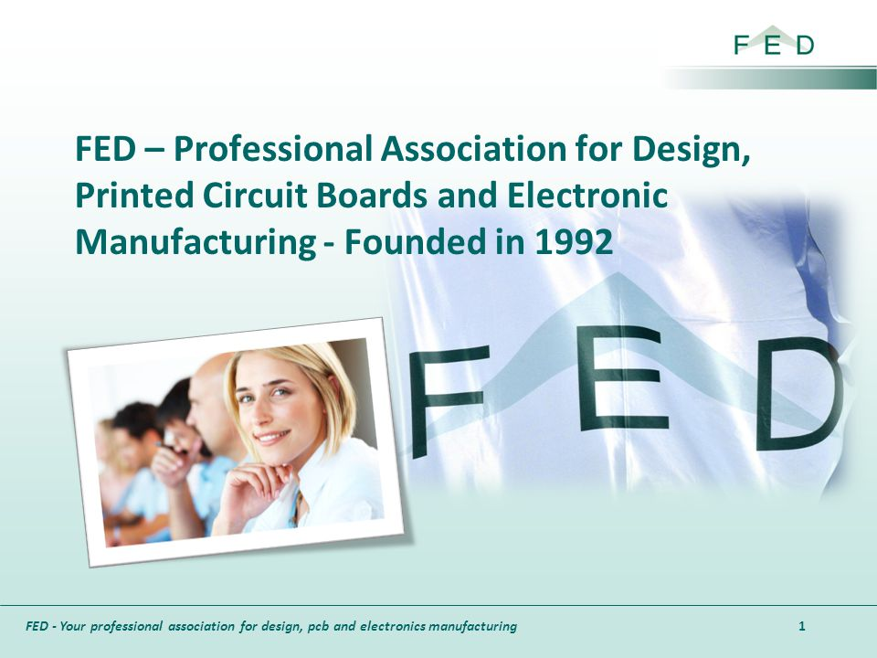 FED – Professional Association for Design, Printed Circuit Boards and Electronic Manufacturing - Founded in 1992