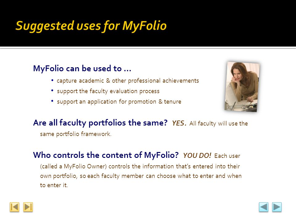 Suggested uses for MyFolio