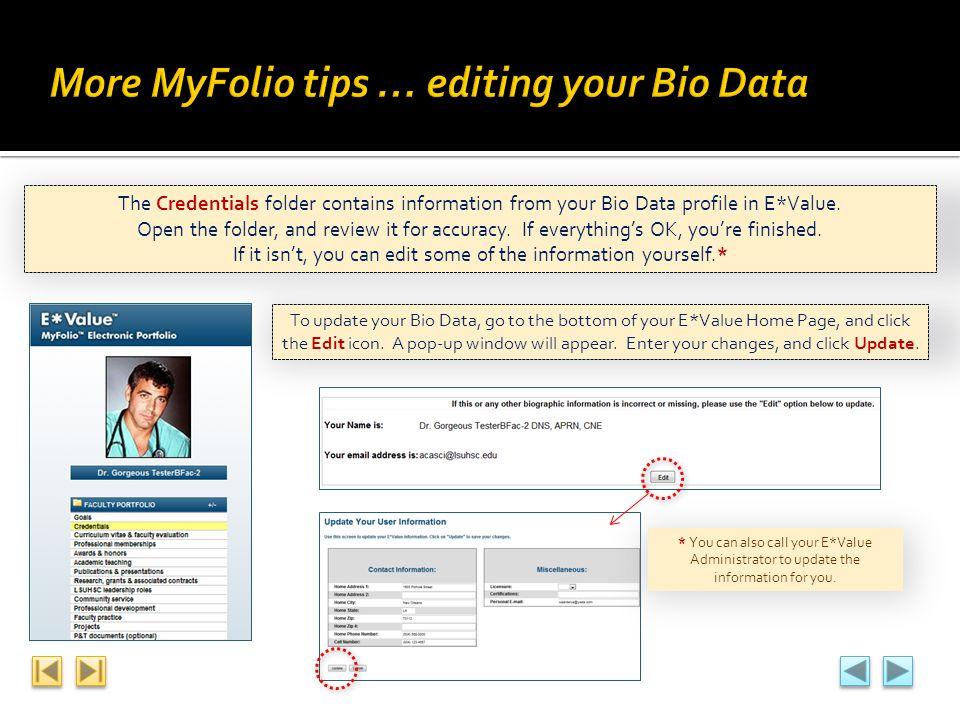 More MyFolio tips … editing your Bio Data