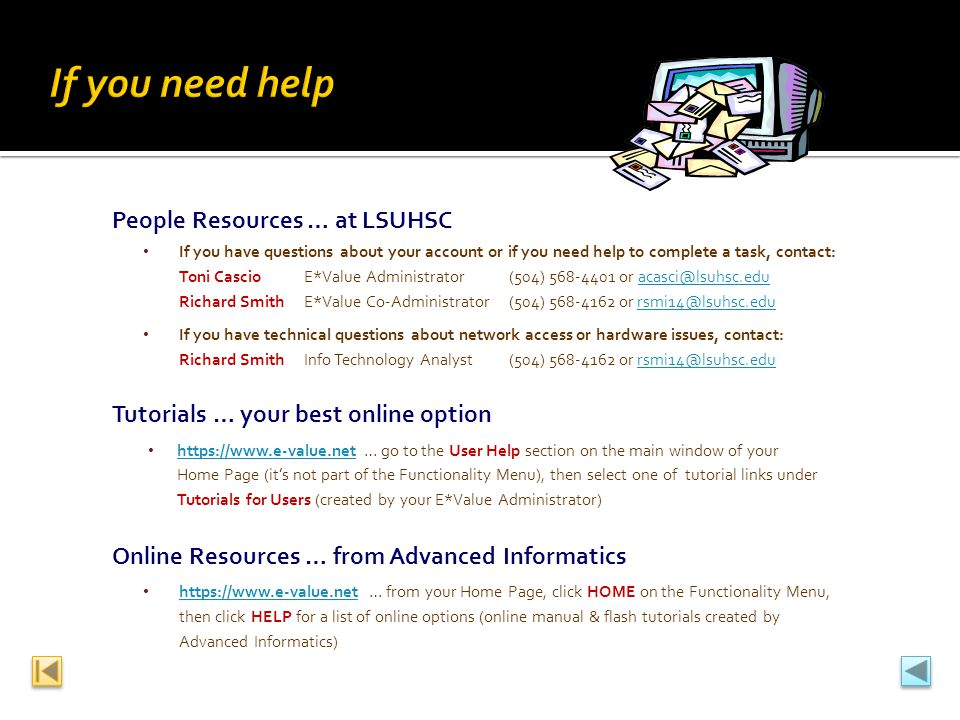 If you need help People Resources … at LSUHSC
