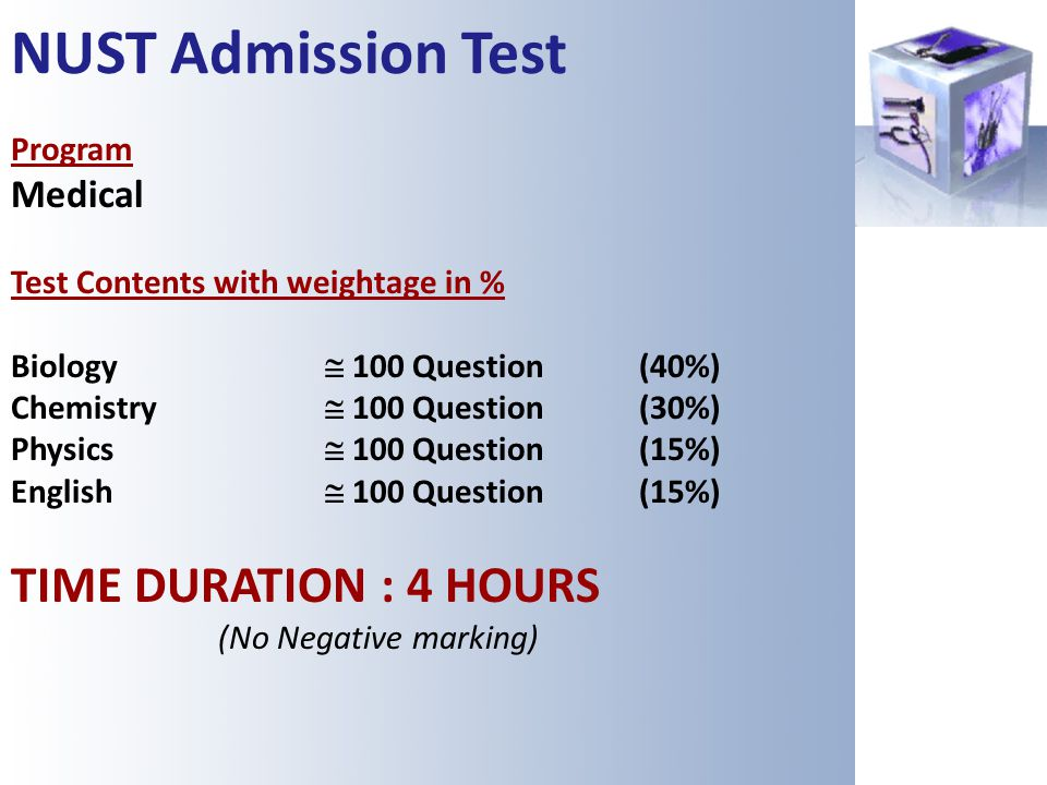 NUST Admission Test TIME DURATION : 4 HOURS Medical Program