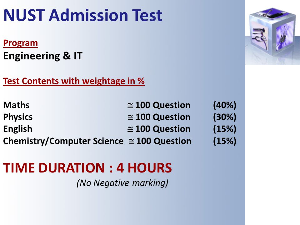 NUST Admission Test TIME DURATION : 4 HOURS Engineering & IT Program