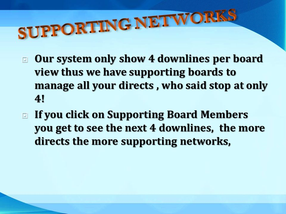 SUPPORTING NETWORKS