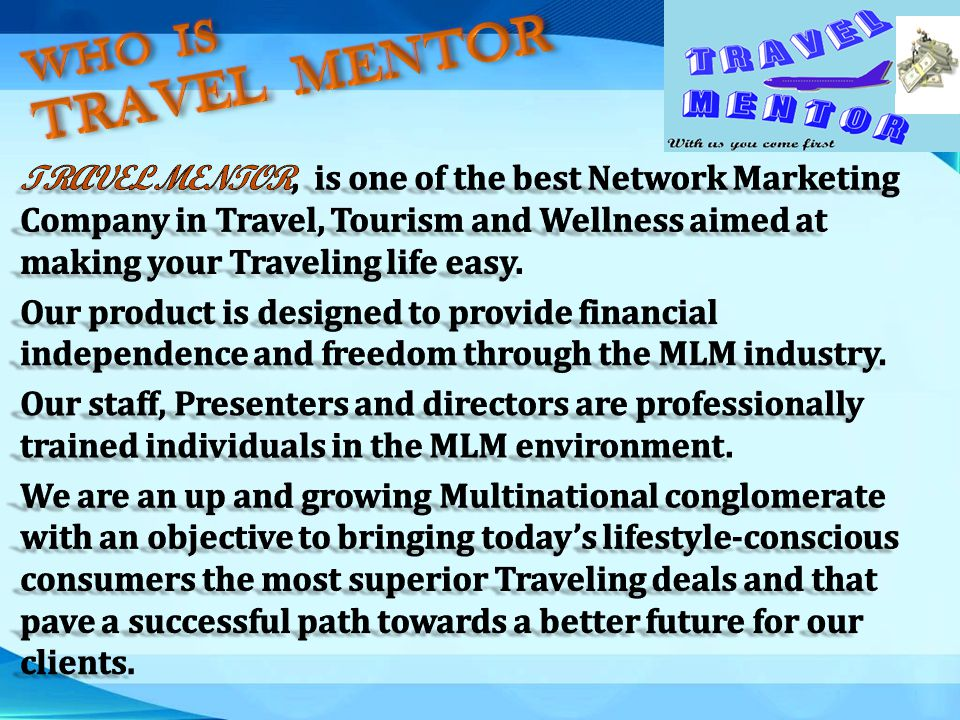WHO IS TRAVEL MENTOR.