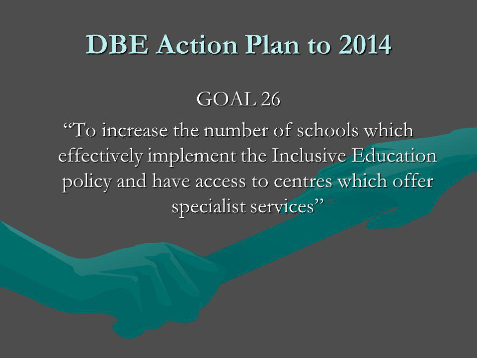 DBE Action Plan to 2014 GOAL 26.