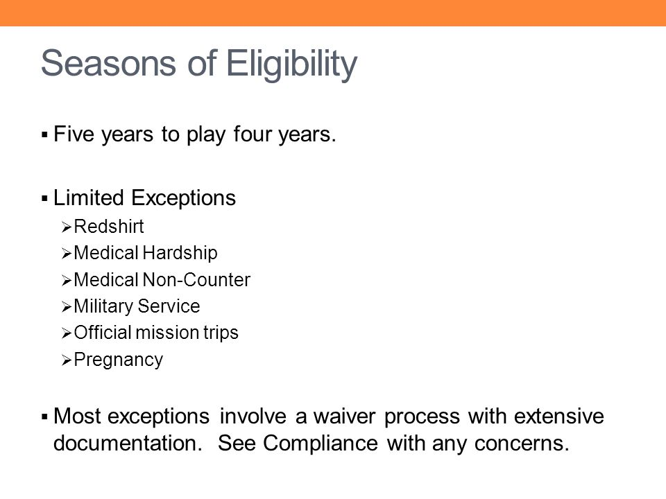 Seasons of Eligibility