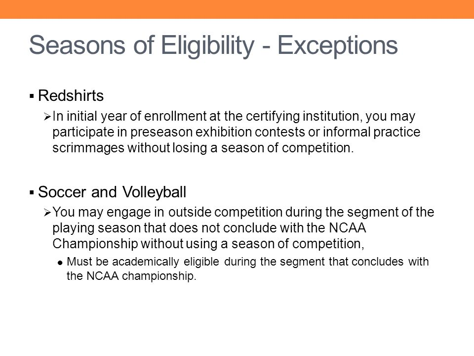 Seasons of Eligibility - Exceptions
