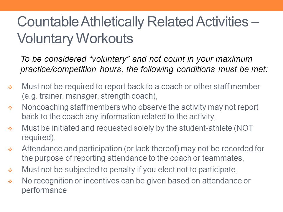 Countable Athletically Related Activities – Voluntary Workouts