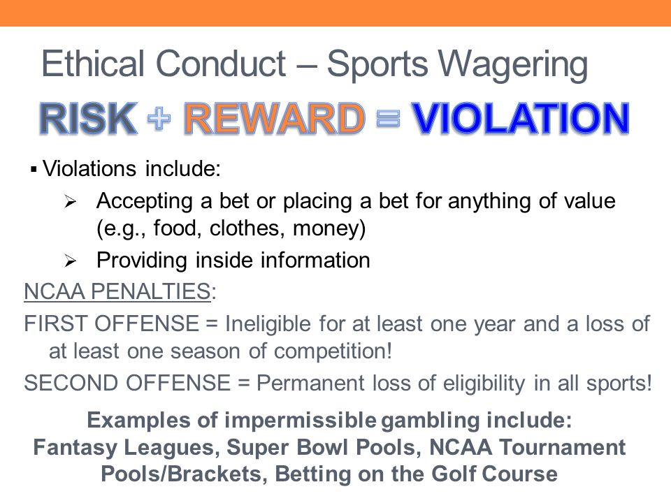 Ethical Conduct – Sports Wagering