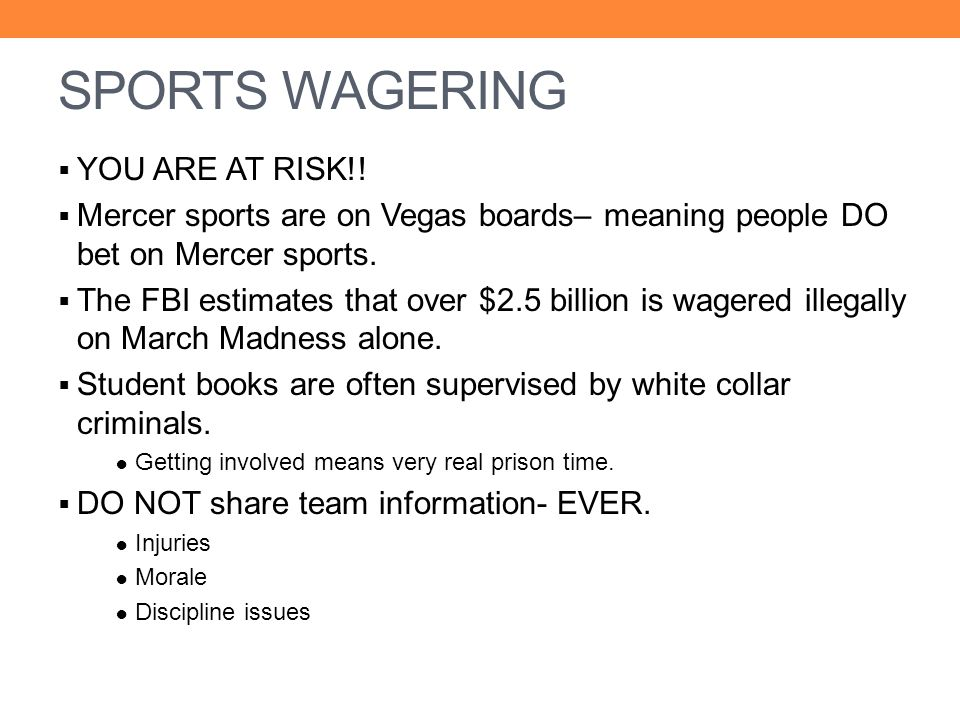 SPORTS WAGERING YOU ARE AT RISK!!