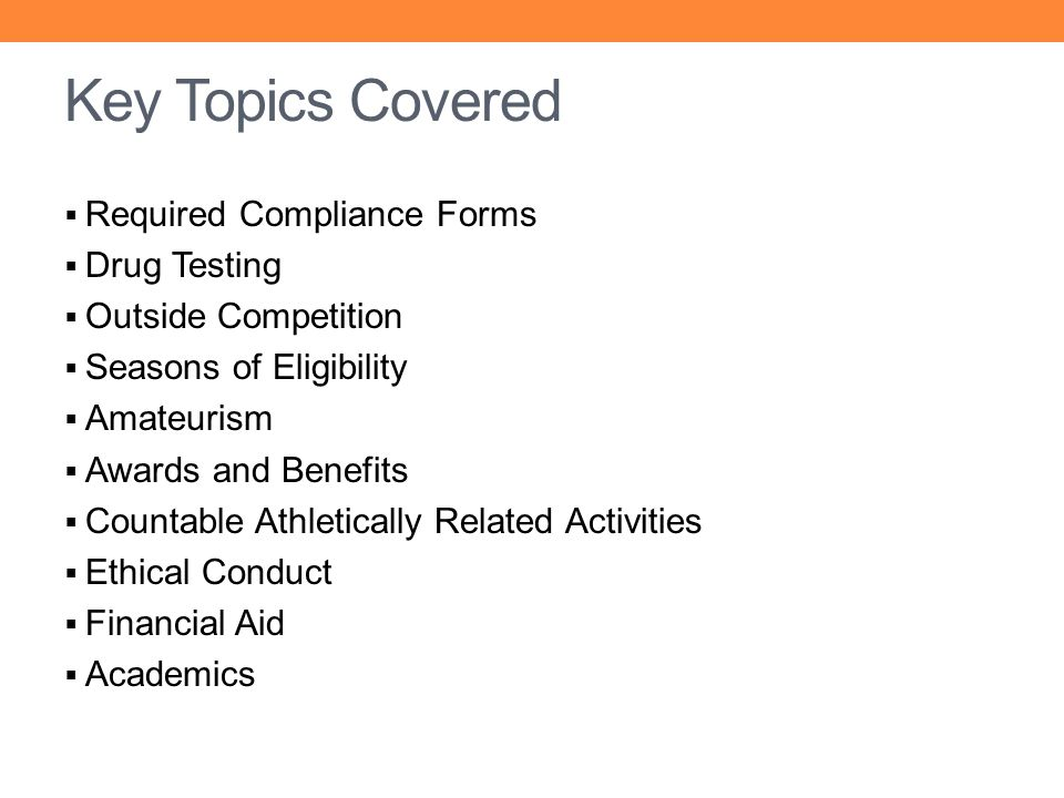 Key Topics Covered Required Compliance Forms Drug Testing