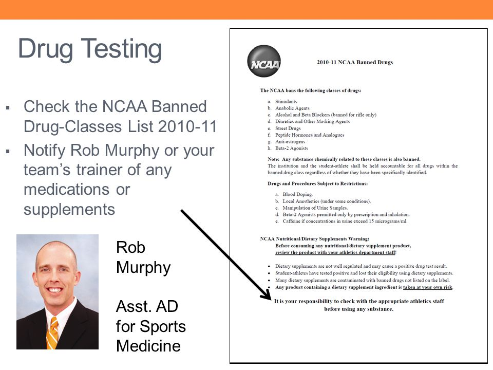 Drug Testing Check the NCAA Banned Drug-Classes List 2010-11