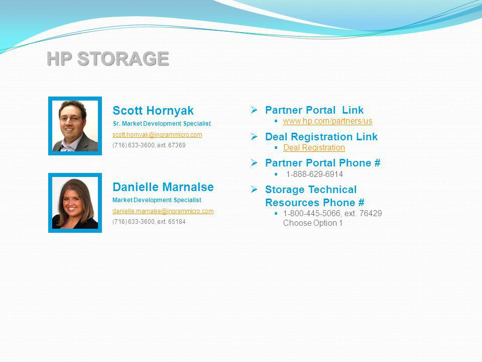 HP STORAGE Scott Hornyak Danielle Marnalse Partner Portal Link