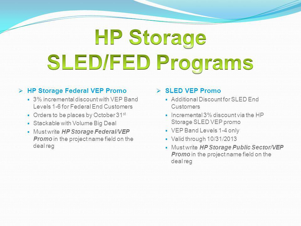 HP Storage SLED/FED Programs