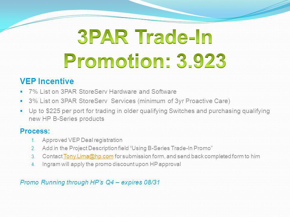 3PAR Trade-In Promotion: 3.923