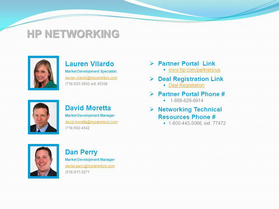 HP NETWORKING Lauren Vilardo David Moretta Dan Perry