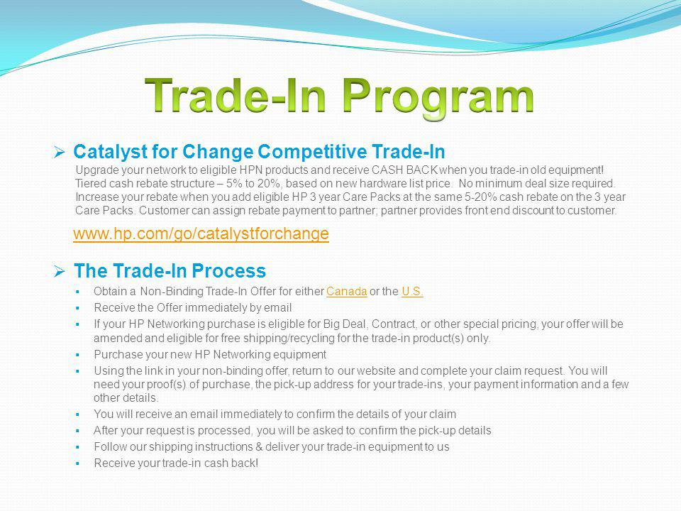Trade-In Program Catalyst for Change Competitive Trade-In