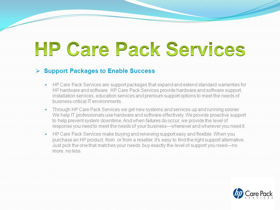 HP Care Pack Services Support Packages to Enable Success