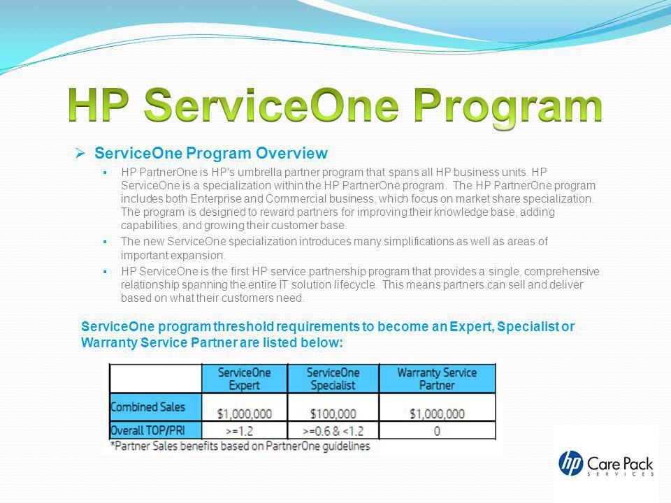 HP ServiceOne Program ServiceOne Program Overview