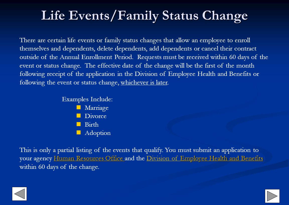 Life Events/Family Status Change