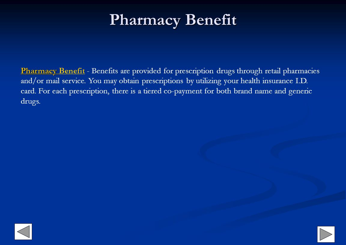 Pharmacy Benefit