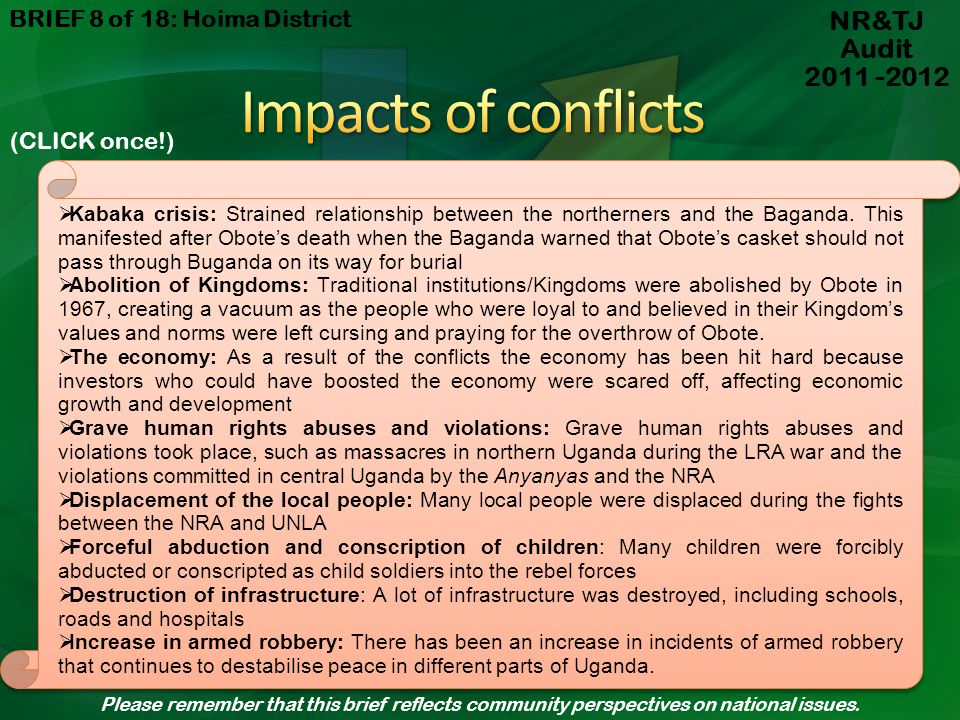 Impacts of conflicts NR&TJ Audit 2011 -2012