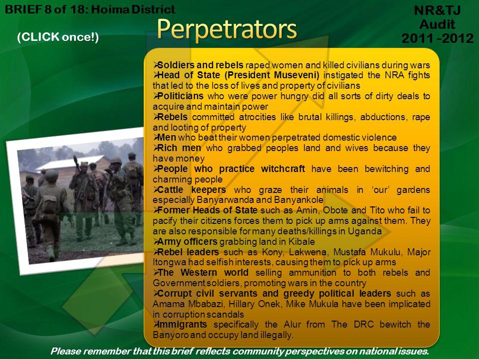 Perpetrators NR&TJ Audit 2011 -2012 BRIEF 8 of 18: Hoima District