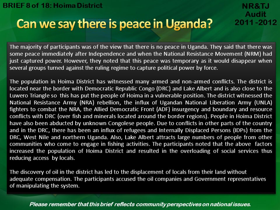 Can we say there is peace in Uganda