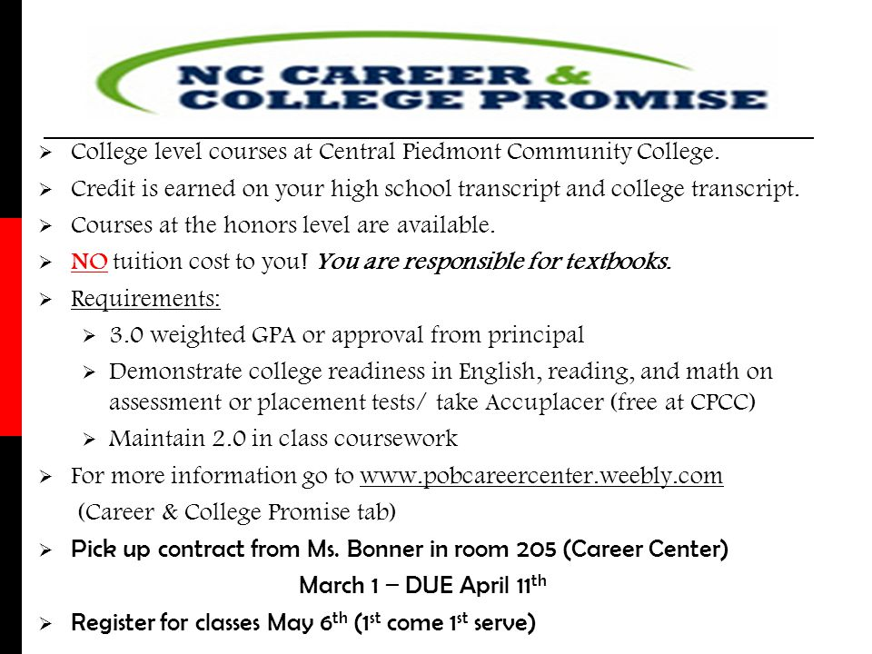 College level courses at Central Piedmont Community College.