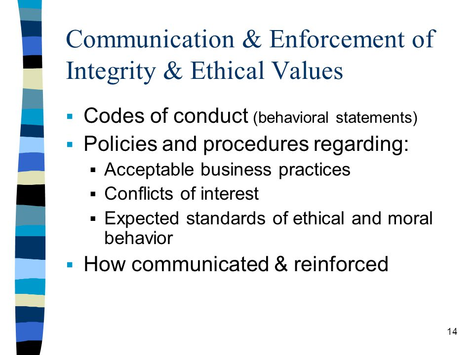 Communication & Enforcement of Integrity & Ethical Values