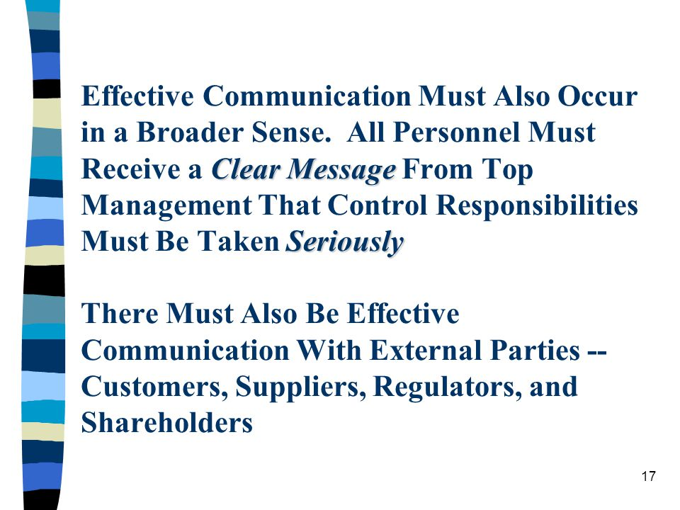 Effective Communication Must Also Occur in a Broader Sense