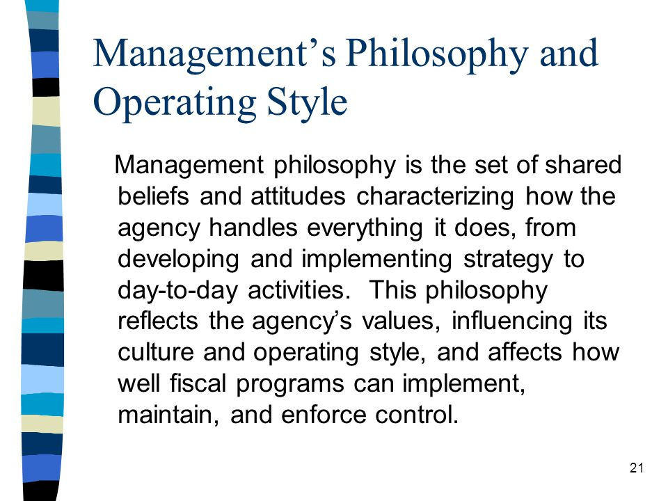 Management's Philosophy and Operating Style