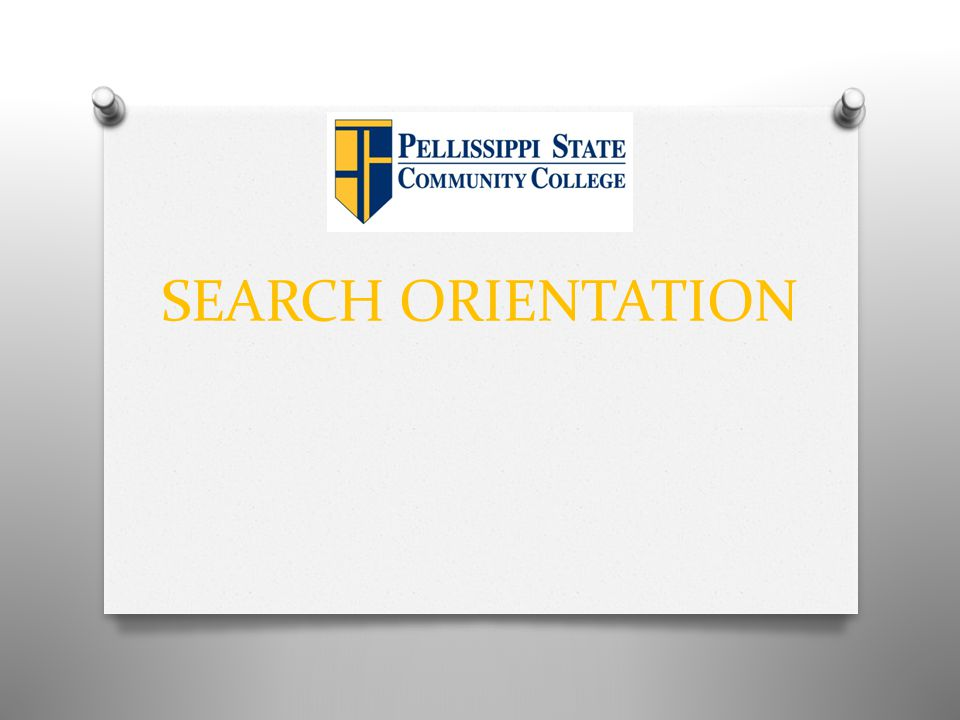 SEARCH ORIENTATION