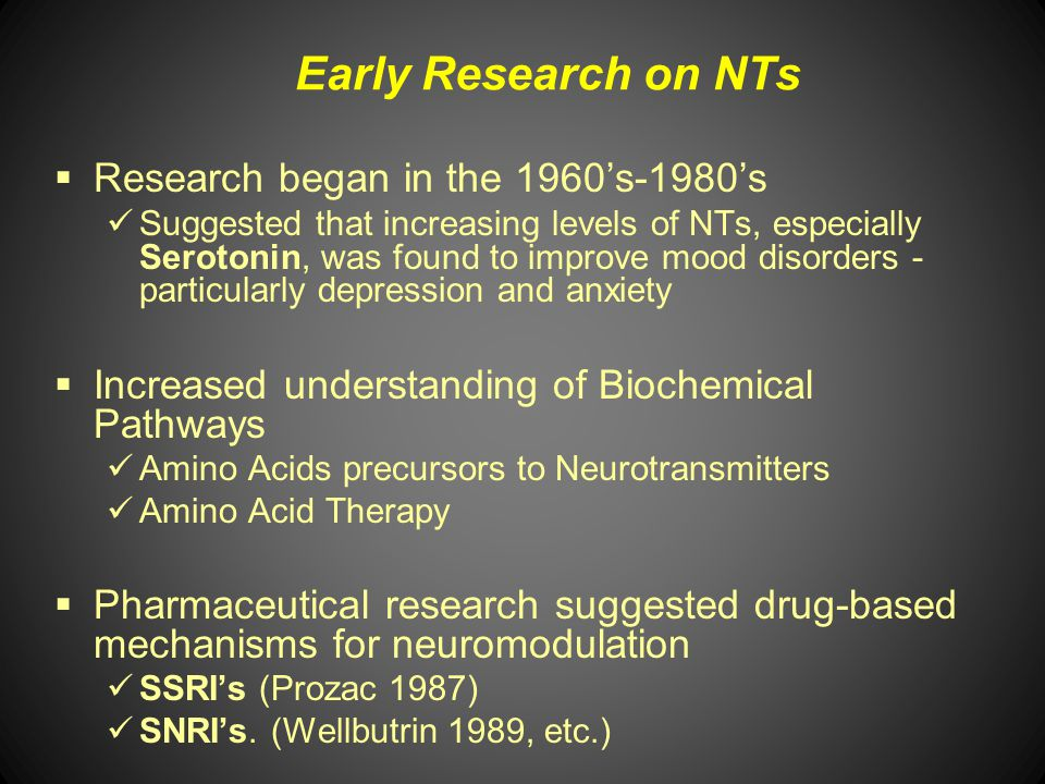 Early Research on NTs Research began in the 1960's-1980's