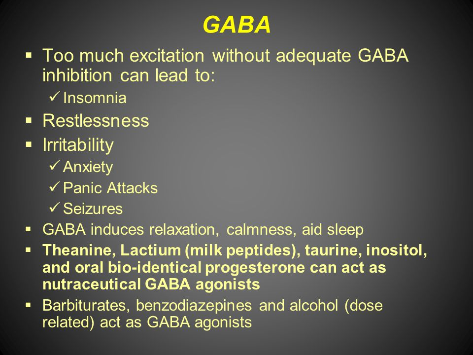 GABA Too much excitation without adequate GABA inhibition can lead to: