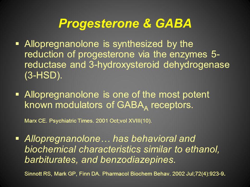 Progesterone & GABA