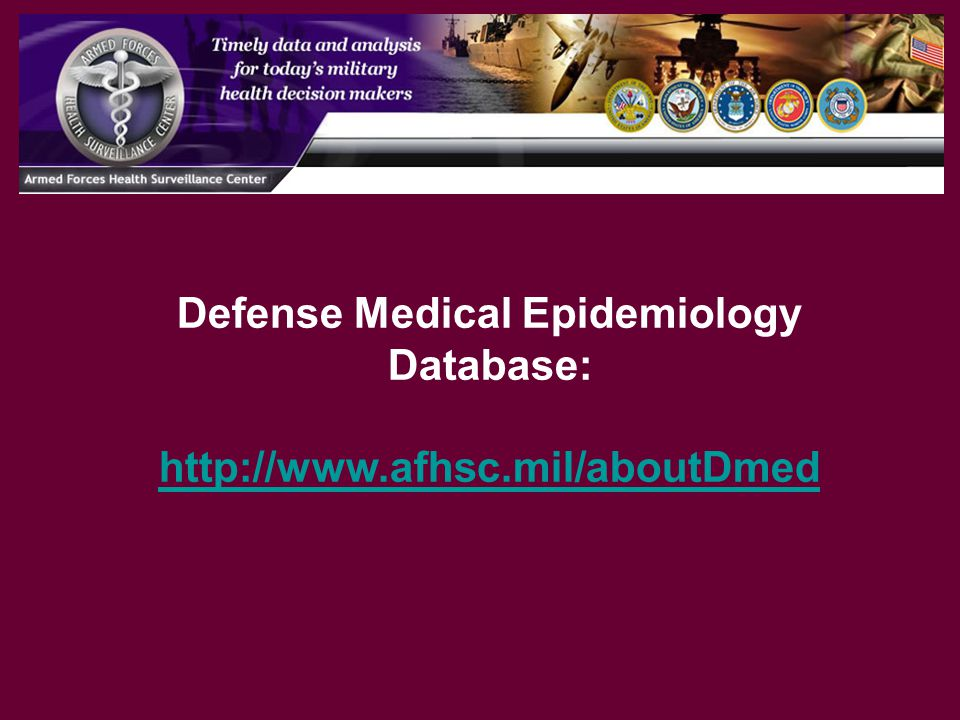Defense Medical Epidemiology Database: