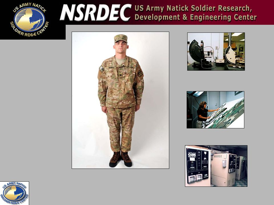 And Natick, or the US Army Natick Soldier Research, Development & Engineering Center, does the textile technology.