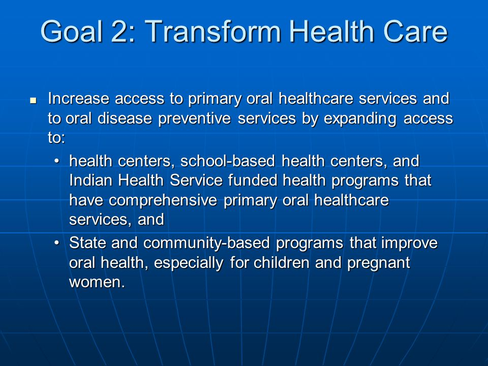Goal 2: Transform Health Care