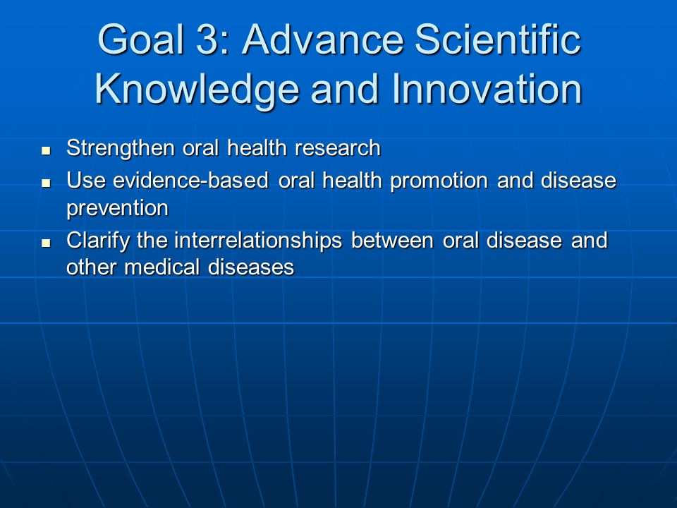 Goal 3: Advance Scientific Knowledge and Innovation