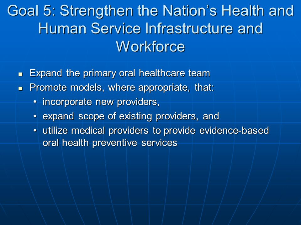 Goal 5: Strengthen the Nation's Health and Human Service Infrastructure and Workforce
