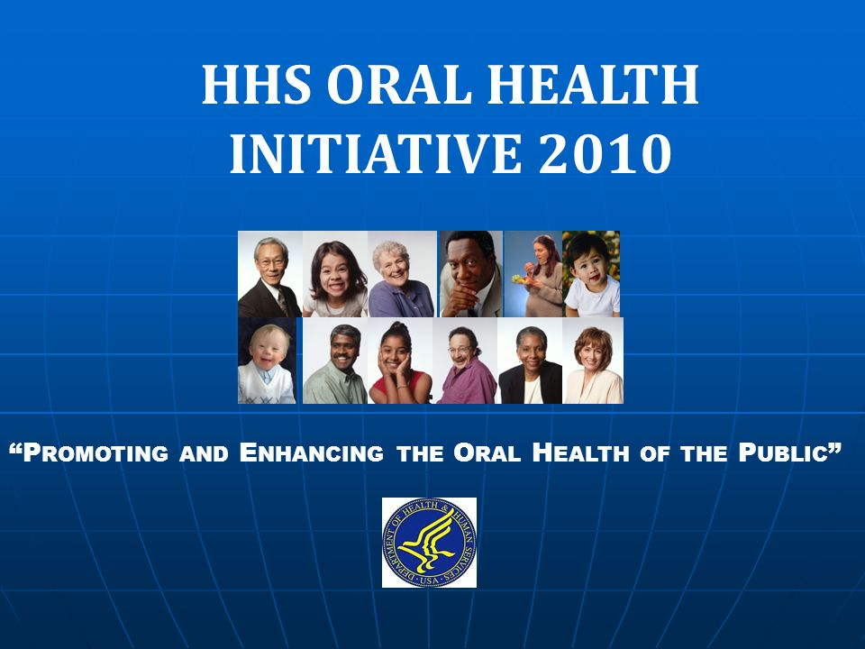 HHS ORAL HEALTH INITIATIVE 2010