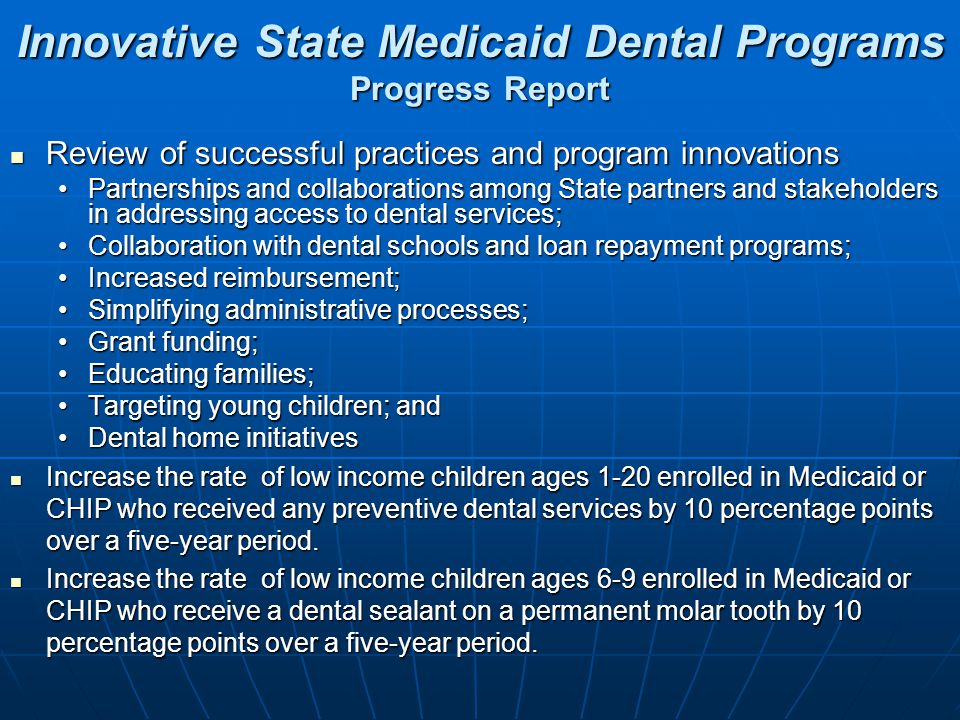 Innovative State Medicaid Dental Programs Progress Report